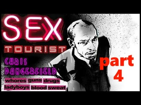 SEX TOURIST - Meth and Loathing in Patong - Pt FOUR