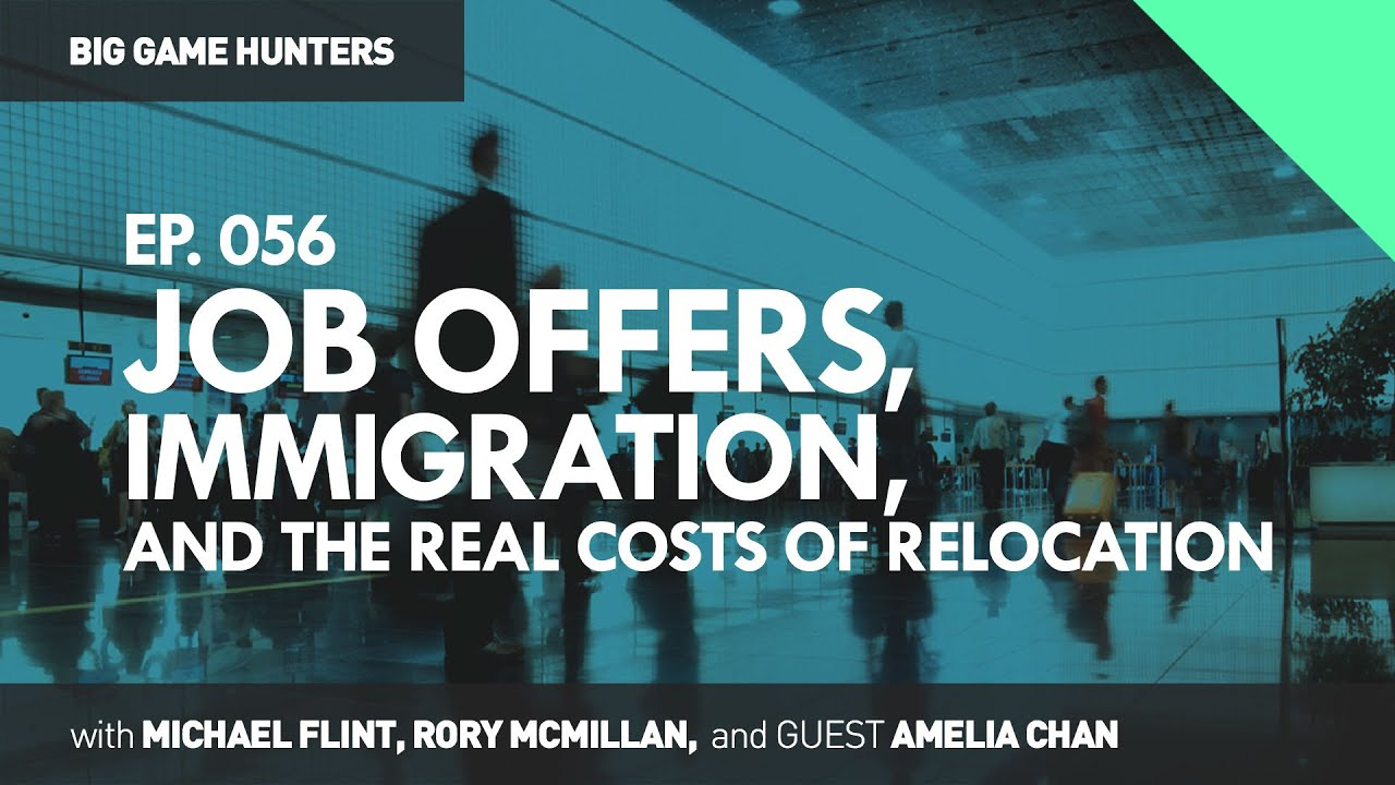 job offers immigration and the real costs of relocation big job offers immigration and the real costs of relocation big game hunters 056