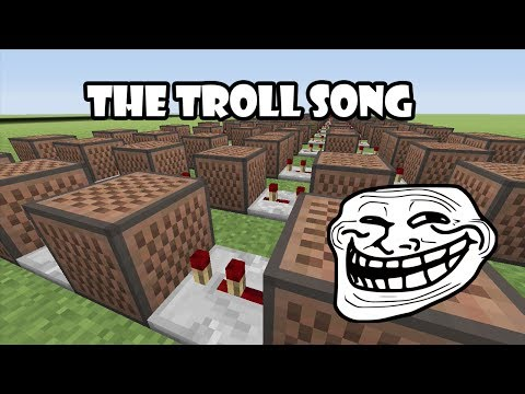 The Troll Song - Minecraft Xbox