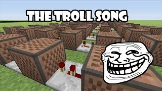 "The Troll Song - Minecraft Xbox ""Note Block Song"" (Leave a like for Trolololoing)"
