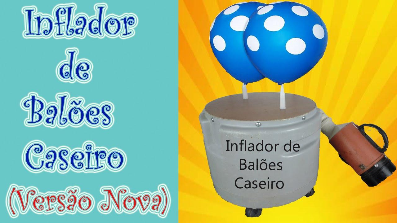 7654428f3e5c8 Inflador de Balões Caseiro (Versão nova) - YouTube