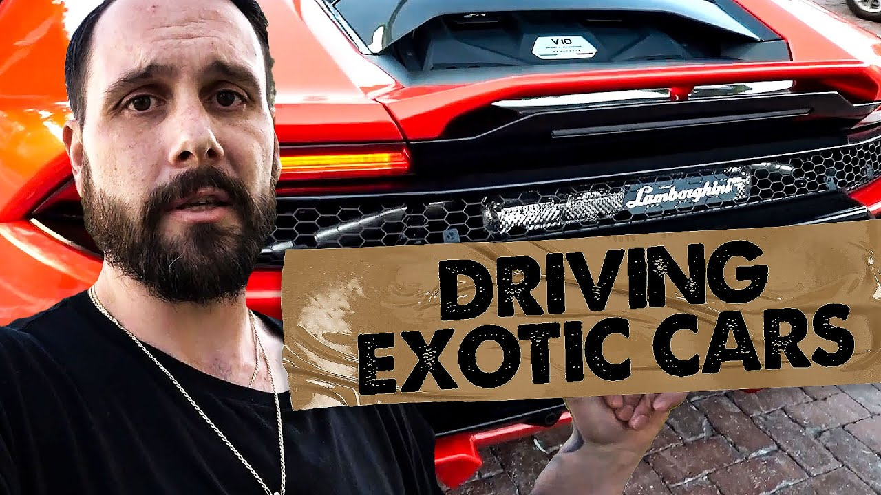 I got to drive crazy exotic cars