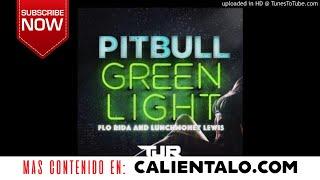 Green Light - Pitbull ft. Flo Rida, LunchMoney Lewis (TJR Remix)