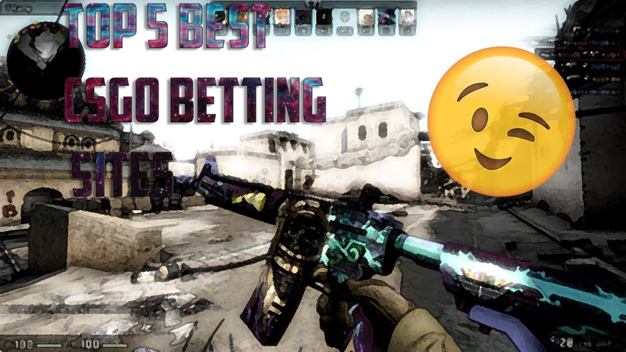 Skins csgo betting sites for midterms betting on feet and good apps
