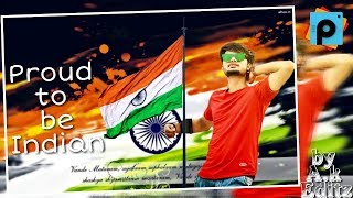 Independence Day Image Manipulation in Picsart   Independence Photo editing   2018 New Editing Video