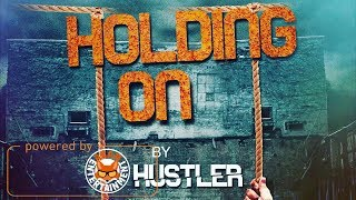 Hustler - Holding On - January 2018