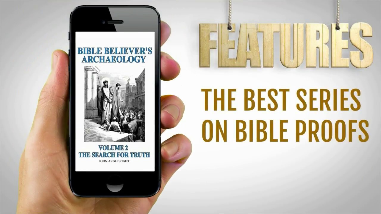 Bible Believers Archaeology - Volume 2 - The Search for Truth