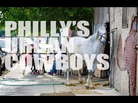 Philly's Urban Cowboys.