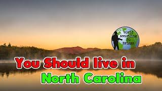10 Reasons to Move to North Carolina.