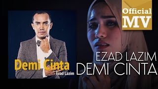 [OST TV3 DRAMA-UMAIRAH] Ezad Lazim - Demi Cinta (Official Music Video)