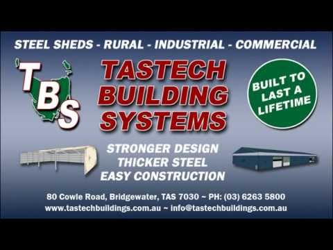 TasTech Building Systems - Premium Steel Sheds - Rural, Industrial & Commercial Steel Buildings