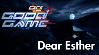 Good Game Review - Dear Esther - TX: 28/02/12