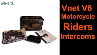 Vnet V6 Interphone | Motorcycle Riders Intercoms | ebike.pk