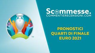 ⚽Pronostici Europei 2021: prediction quarti di finale Euro 2020
