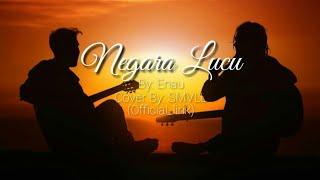 Gambar cover ENAU - Negara Lucu (Lirik) Cover By SMVLL