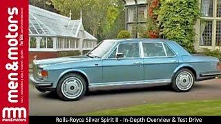 Rolls-Royce Silver Spirit II - In-Depth Overview & Test Drive