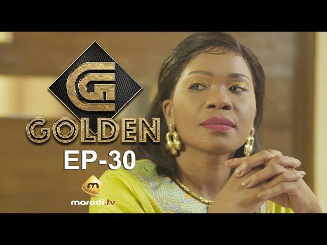 Série - GOLDEN - Episode 30