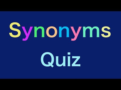 Synonyms Words Quiz - Synonyms Words Test - ESL- Synonyms For Kids -Grade 4,5,6,7-  Vocabulary Words
