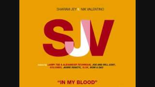 Sharam Jey ft. Nik Valentino - In My Blood (Original Club Version)