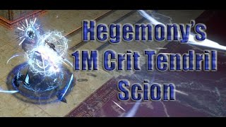 Hegemony's 1M Crit Tendril Build Updated L91 Scion