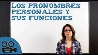 Los pronombres son personales atonos que