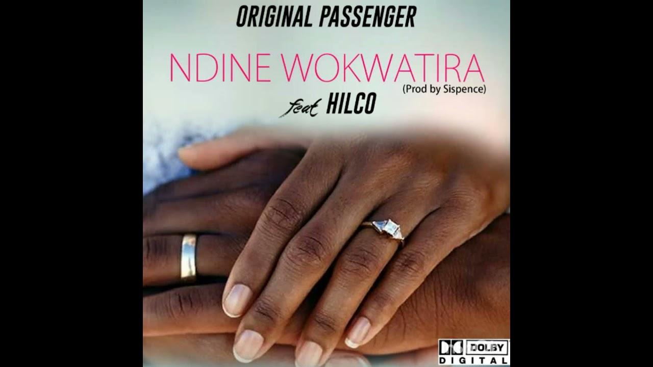 Download Original passenger Feat Hilco Ndine wokwatira {Pro By Sispence}