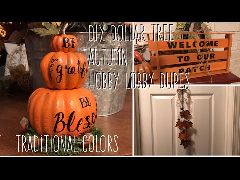 DIY Dollar Tree  Autumn  Hobby Lobby Dupes Traditional Colors