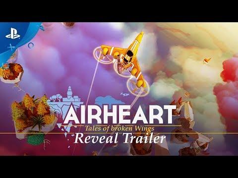 Airheart - Tales of Broken Wings- Reveal Trailer | PS4