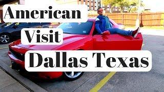 American Visit  - Dallas Texas