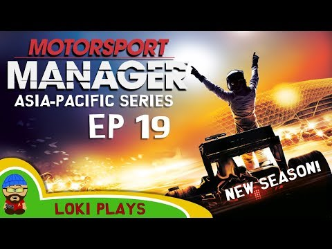 🚗🏁 Motorsport Manager PC - Lets Play EP19 - Asia-Pacific - Loki Doki Don't Crash