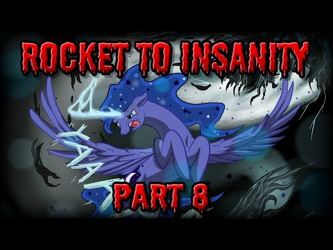 Rocket to Insanity: Part 08 (FULL CAST MLP COMIC DUB - GRIMD