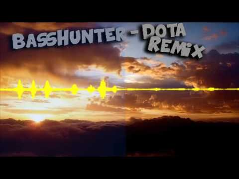 BassHunter  Dota  Remix