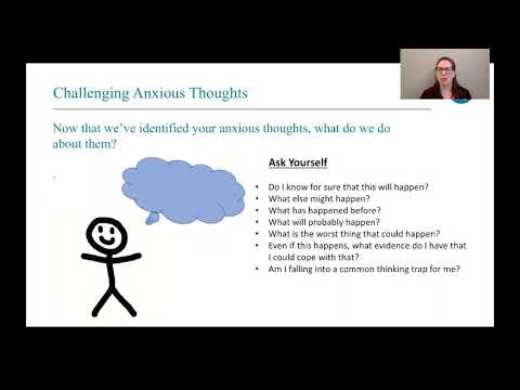 Anxiety 101- 4. Challenging Anxious Thoughts