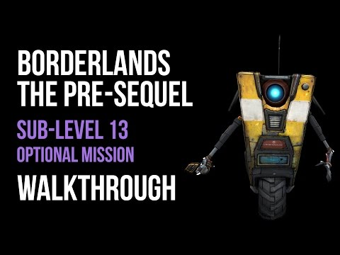 Borderlands The Pre-Sequel Walkthrough Sub-Level 13 Gameplay Let's Play Co-op