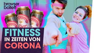 Bohemian Browser Ballett – Fitness in Zeiten von Corona