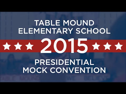 Table Mound Elementary School Presidential Mock Convention - 2015