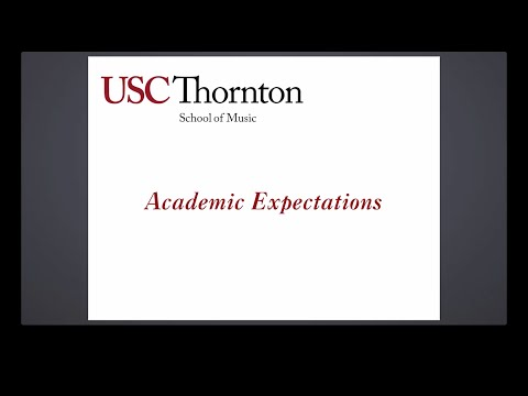 USC Orientation - Academic Expectation for USC Thornton