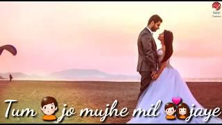 Gambar cover Tum jo mujhe mil jaye | female | palak muchal | whatsapp status video love | sanjit creations