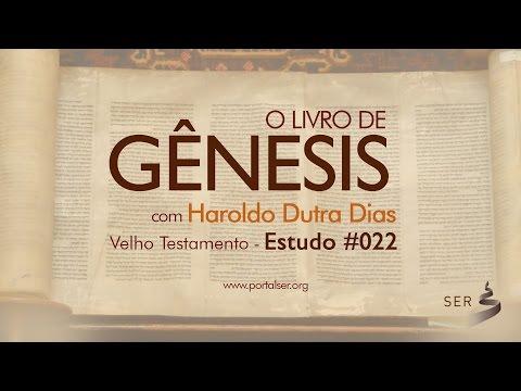 #022 - Velho Testamento: Livro Gênesis