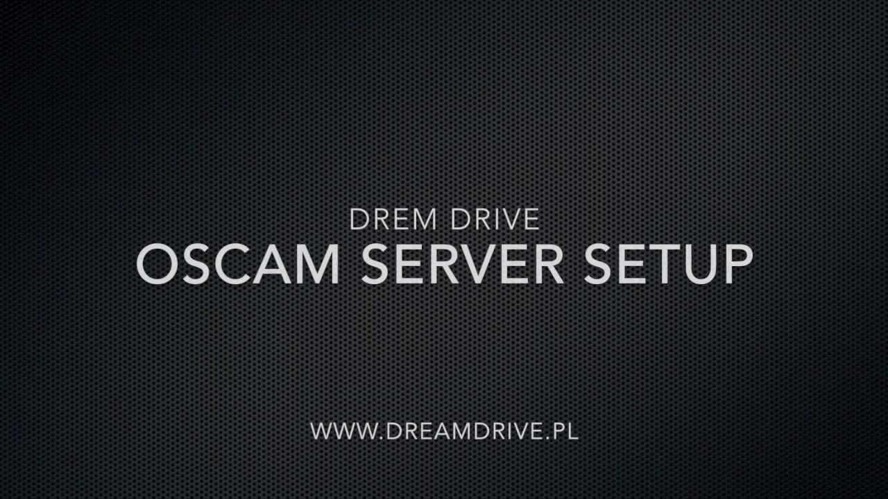 DreamDrive OScam server setup