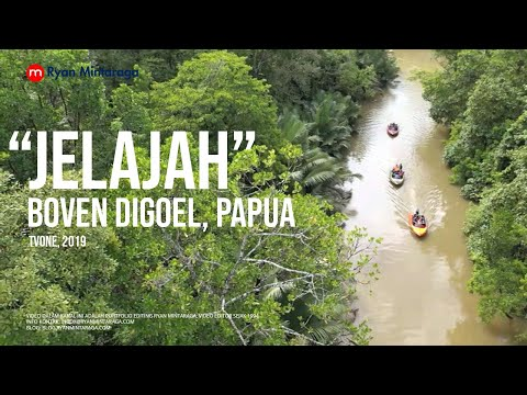 "TV Program ""Jelajah"", Eps Boven Digoel, Papua, 2019"