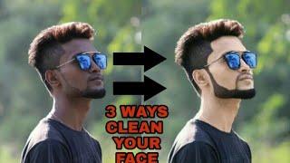 फ़ोटो में काले को गोरा करने के 3 खास तरीकाHOW TO CLEAN YOUR FACE BY   3   WAYSPICSART TUTORIAL