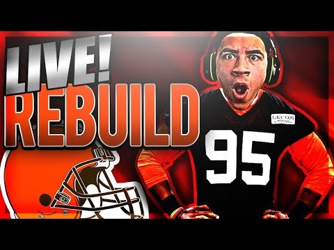 REBUILDING THE CLEVELAND BROWNS LIVE!