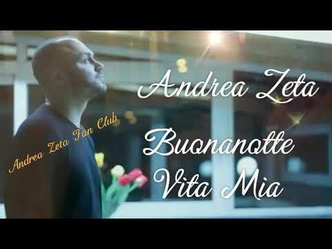 Buonanotte vita mia+testo Andrea ZETA