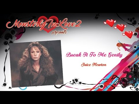 Juice Newton - Break It To Me Gently (1981)