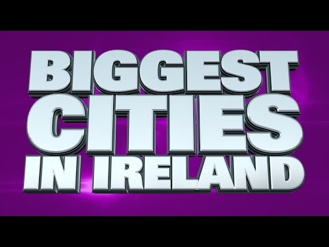 10 Biggest cities in Ireland 2015