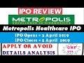 METROPOLIS HEALTHCARE LTD IPO   Detail Analysis Apply or Avoid   METROPOLIS HEALTHCARE IPO Review