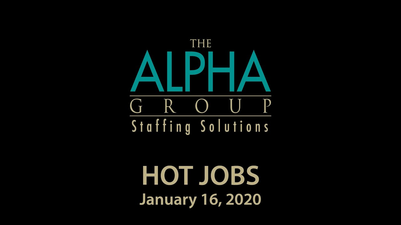 Alpha's Hot Job - January 16, 2020