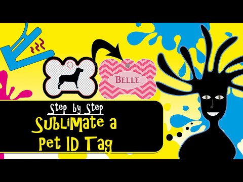 Sublimate a Pet ID Tag Tutorial Using a Heat Press - Learn from my MISTAKE!