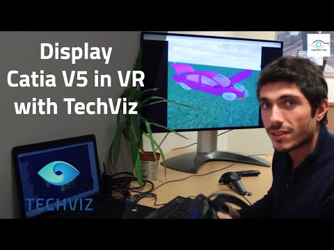 How to display Catia V5 in Virtual Reality in a HTC Vive